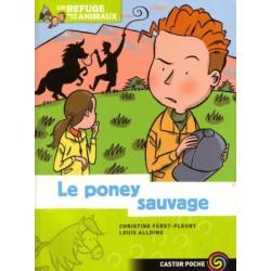 L/REFUGE POUR ANIMAUX 6 - PONEY SAUVAGE (castor poche)