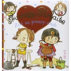 L/ZOE AU PONEY CLUB-PRINCESSE PARFAITE -BAUMONT- ( fleurus )