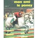 L/MON AMI LE PONEY TOME 2(lavauzelle)