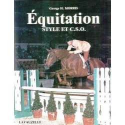 Equitation, style et CSO George H.Morris Editions Lavauzelle