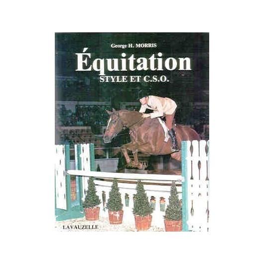 L/EQUITATION DE STYLE ET CSO (lavauzelle) §