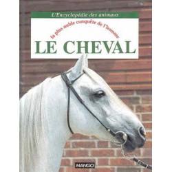 Le cheval, La plus noble conquête de l'homme I Komerovsky Editions Mango