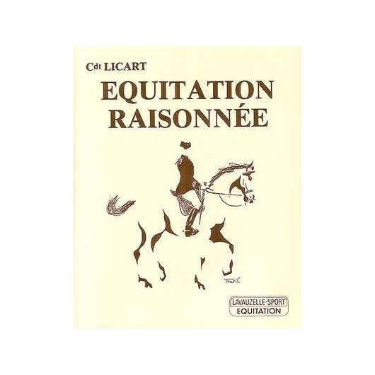 Equitation raisonnée Cdt Licart Editions Lavauzelle