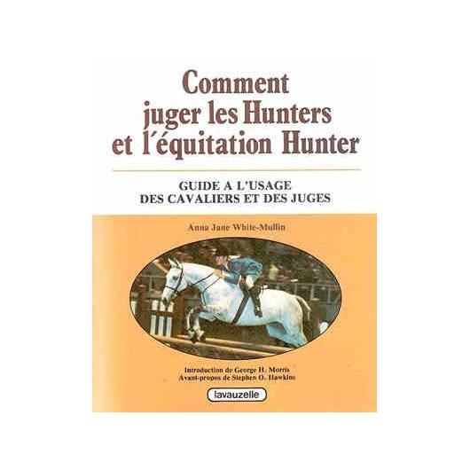 L/COMMENT JUGER LES HUNTERS (lavauzelle)