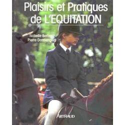 L/PLAISIRS ET PRATIQUE DE L'EQUITATION (arthaud)