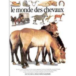 L/MONDE DES CHEVAUX (gallimard)