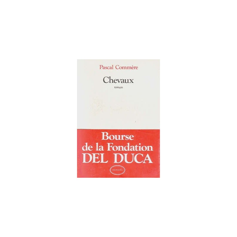L/CHEVAUX - roman (denoel)