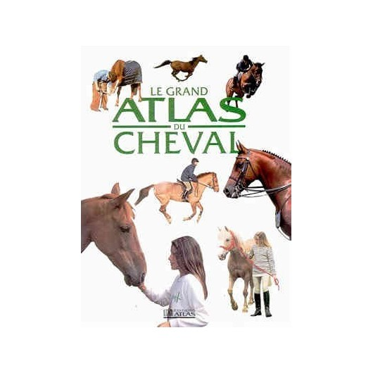 L/GRAND ATLAS DU CHEVAL(atlas)