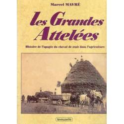 L/GRANDES ATTELEES (lavauzelle) §