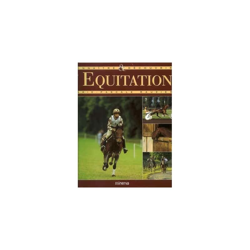 L/EQUITATION CONNAITRE ET DECOUVRIR (minerva)