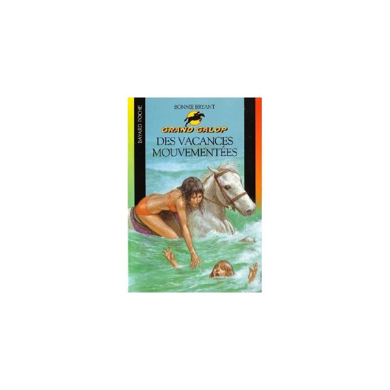 L/GRAND GALOP 623 -VACANCES MOUVEMENTEES (bayard poche)