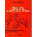 L/CHEVAL QUAND TU NOUS AS TENU (place)
