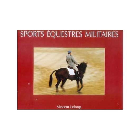 Sports équestres militaires Guy de la Bretoigne du Mazel Vincent Leloup Editions Grandvaux