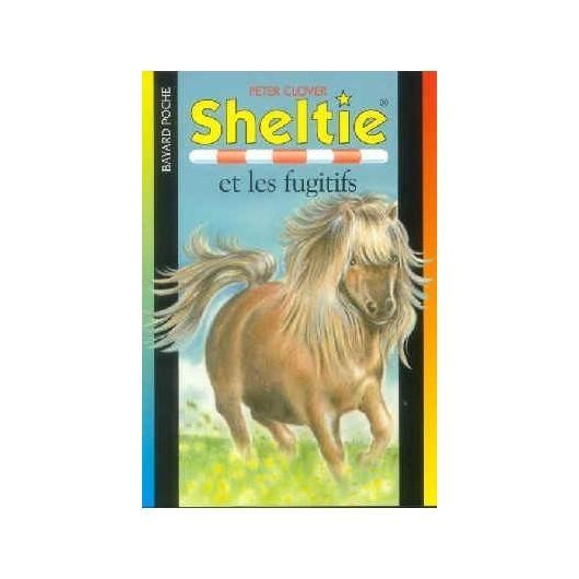 L/SHELTIE 403 ET LES FUGITIFS (SOS animaux bayard poche)