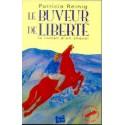 Le buveur de liberté Le roman d'un cheval Patricia Reinig Editions Equilivres