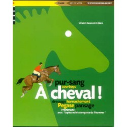 A cheval ! Vincent Rousselet-Blanc Editions Phare