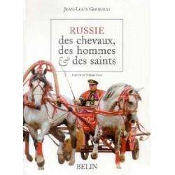 L/RUSSIE DES CHEVAUX DES HOMMES ET DES SAINTS (belin)