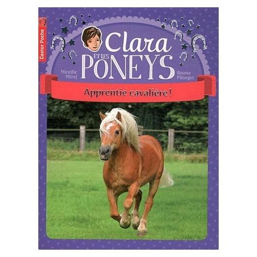 L/CLARA ET LES PONEYS -1-APPRENTIE CAVALIERE-(castor poche 1° roman )