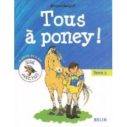 L/TOUS A PONEY - tome 2 (belin)