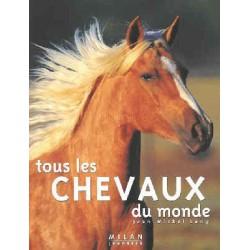 Tous les chevaux du monde Jean-Michel Lang Editions Milan