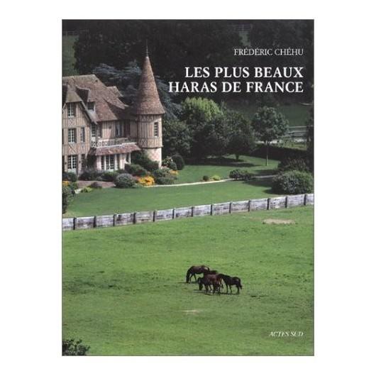 L/LES PLUS BEAUX HARAS DE FRANCE (actes sud)