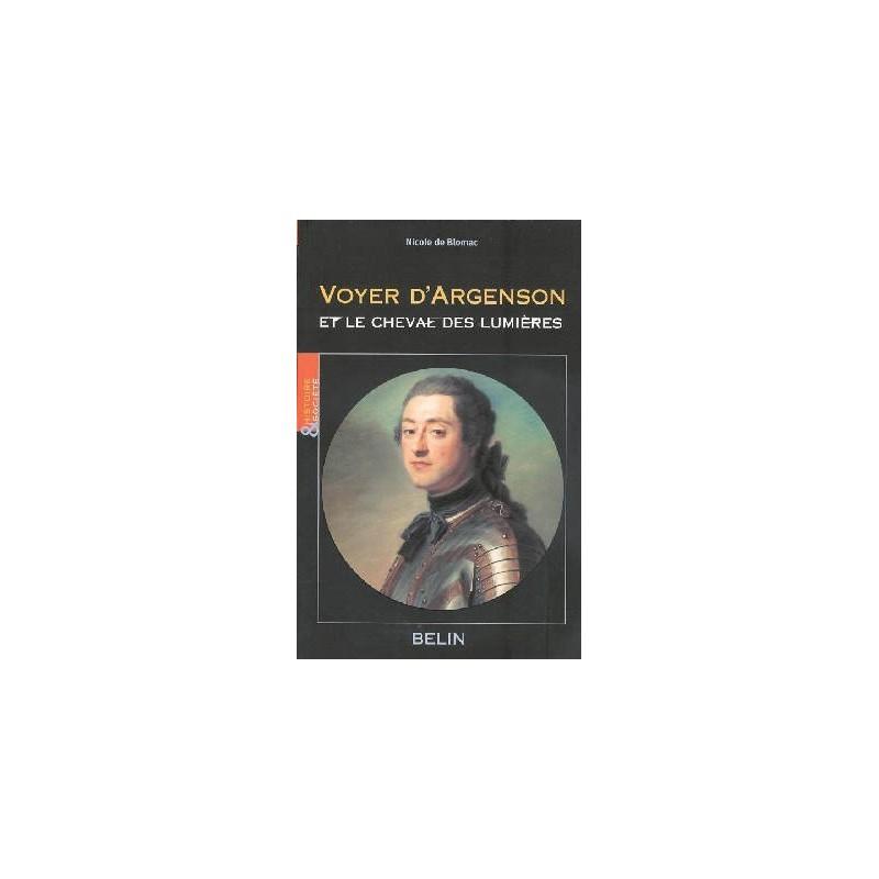 L/VOYER D ARGENSON&le cheval des lumieres (belin)