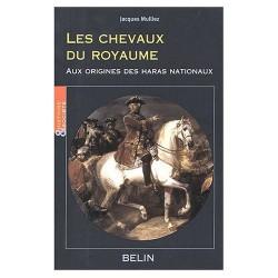 L/LES CHEVAUX DU ROYAUME(belin)