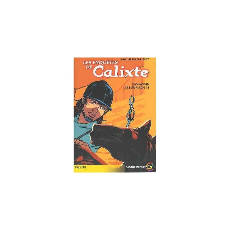 L/CASTOR POCHE-ASSASSIN EST SUR SON 31(919)