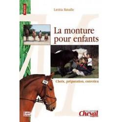 La monture pour enfants, Choix, préparation, entretien Laetitia Bataille Editions Equilivres