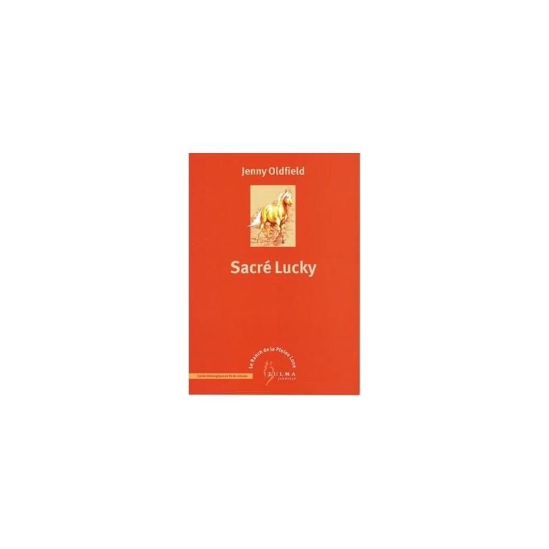 L/RANCH DE PLEINE LUNE 6 -SACRE LUCKY(zulma jeunesse) § FdC