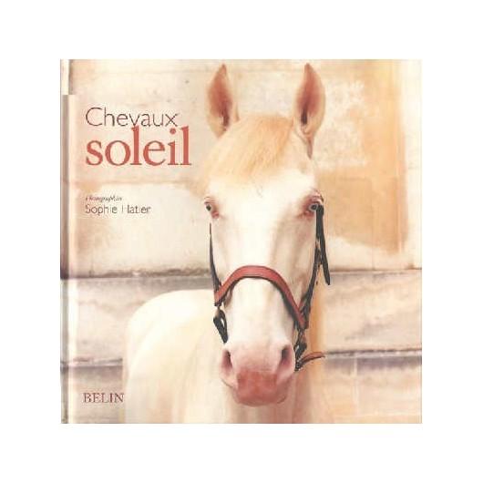 L/CHEVAUX -SOLEIL (belin)