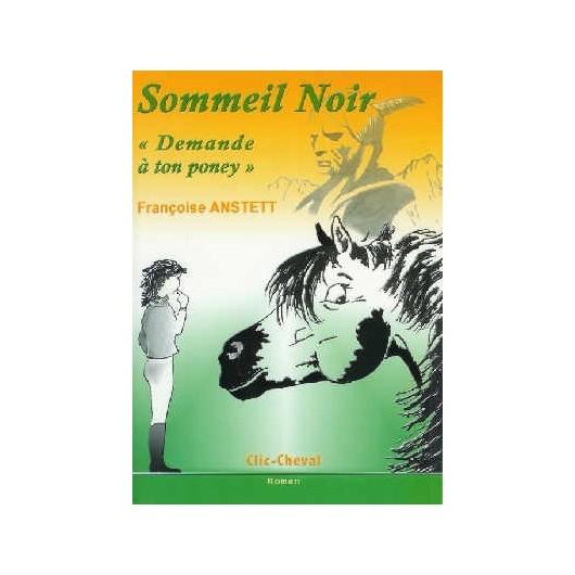 L/SOMMEIL NOIR DEMANDE A TON PONEY -(clic-cheval)