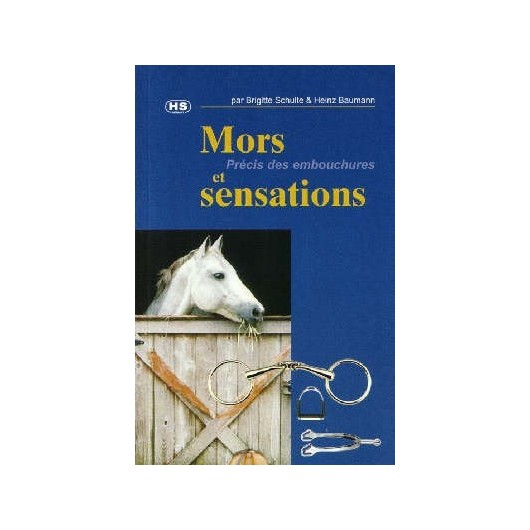 L/MORS ET SENSATIONS-PRECIS DES EMBOUCHURES (hs sprenger)