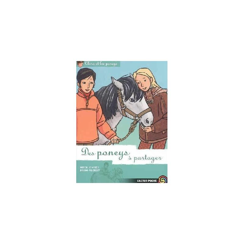 L/CLARA ET LES PONEYS 11 -PONEY A PARTAGER (castor poche)