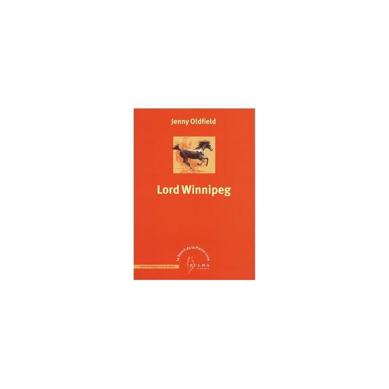 L/RANCH DE PLEINE LUNE 4 -LORD WINNIPEG(zulma jeunesse) §