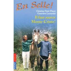 L/EN SELLE T13 -IL FAUT SAUVER MONTE-CRISTO(pocket jeunesse )