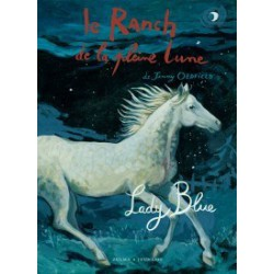 L/RANCH DE LA PLEINE LUNE T05-LADY BLUE (zulma) Nelle Edition