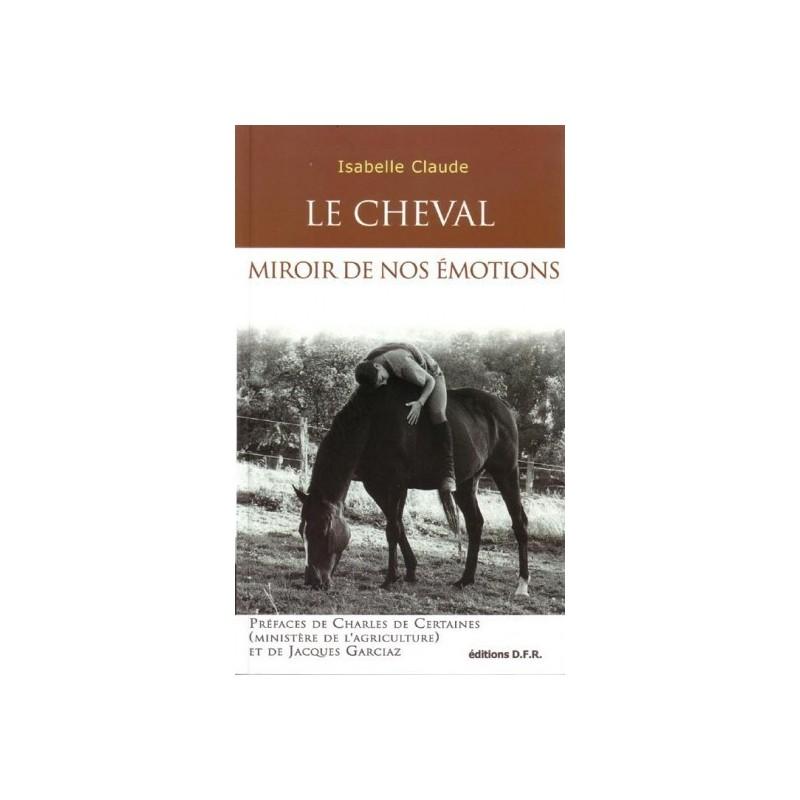 L/CHEVAL MIROIR DE NOS EMOTIONS (dfr)