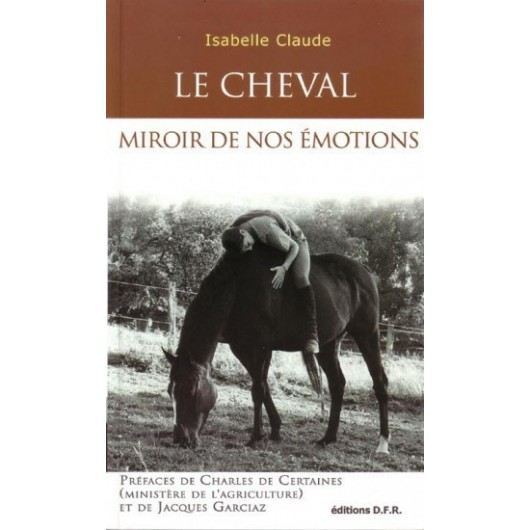 L/CHEVAL MIROIR DE NOS EMOTIONS (dfr)