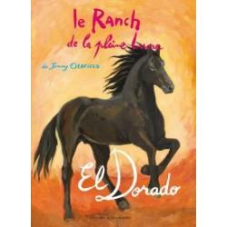 L/RANCH DE LA PLEINE LUNE T17 -EL DORADO- (zulma)