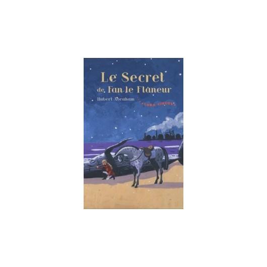 L/LUNA CIRCUS -LE SECRET DE FAN LE FLANEUR- (zulma)