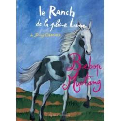 L/RANCH DE LA PLEINE LUNE T15 -BEBOP MUSTANG- (zulma)