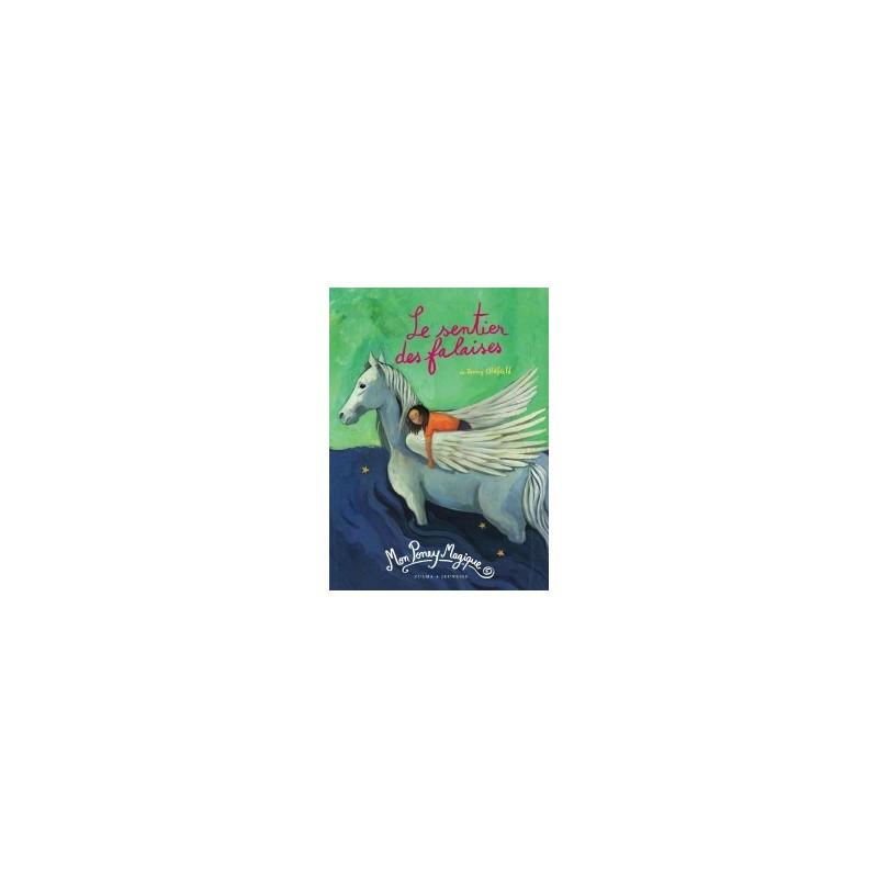 L/MON PONEY MAGIQUE T06 -LE SENTIER DES FALAISES- (zulma)