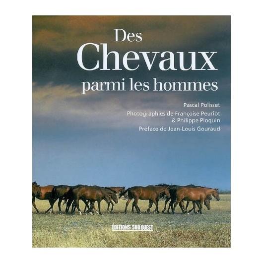 L/DES CHEVAUX PARMI LES HOMMES