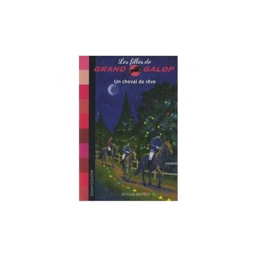 L/FILLES GRAND GALOP -13 UN CHEVAL DE REVE (bayard)