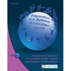 L/PREPARATION AUX DIPLOMES D'EDUCATEUR SPORTIF -TOME3- (amphora)