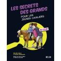 Les secrets des grands pour les jeunes cavaliers au club Mireille Mirej Carole Ghanassia Editions Belin