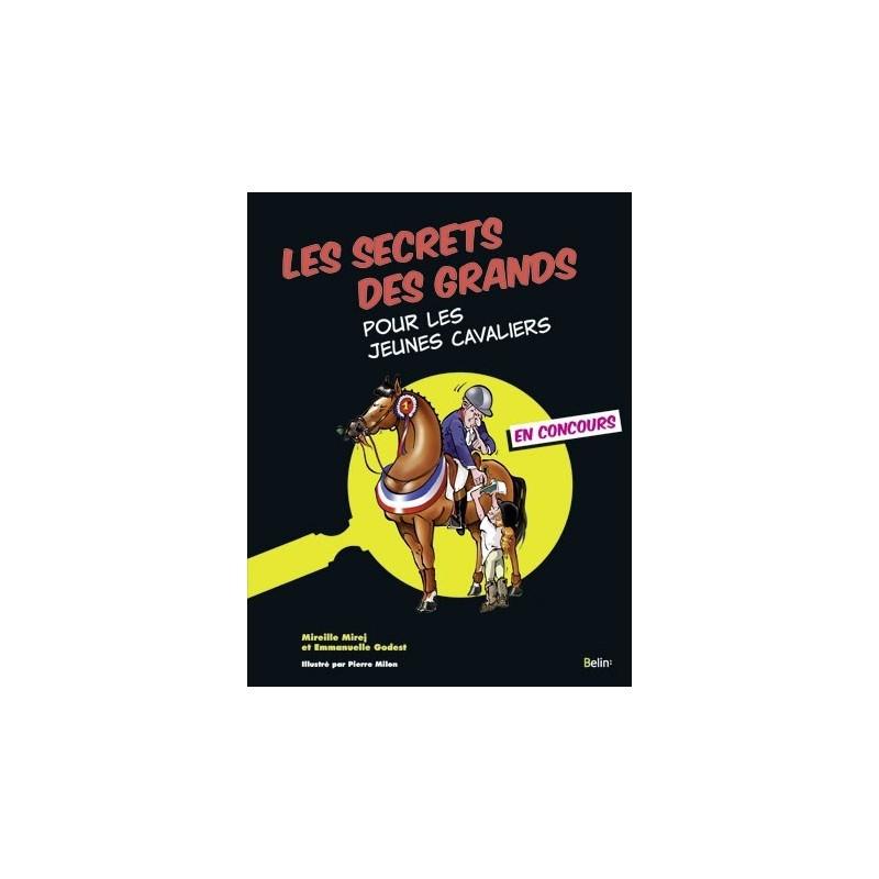 LES SECRETS DES GRANDS EN CONCOURS belin