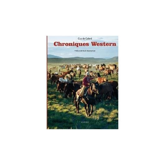 Chroniques western Guy de Galard Editions Actes Sud