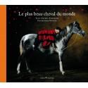 L/PLUS BEAU CHEVAL DU MONDE -ARTHUS BERTRAND (chene)